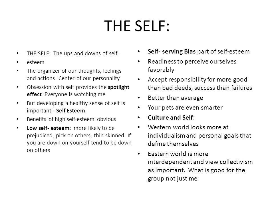 THE SELF: Self- serving Bias part of self-esteem