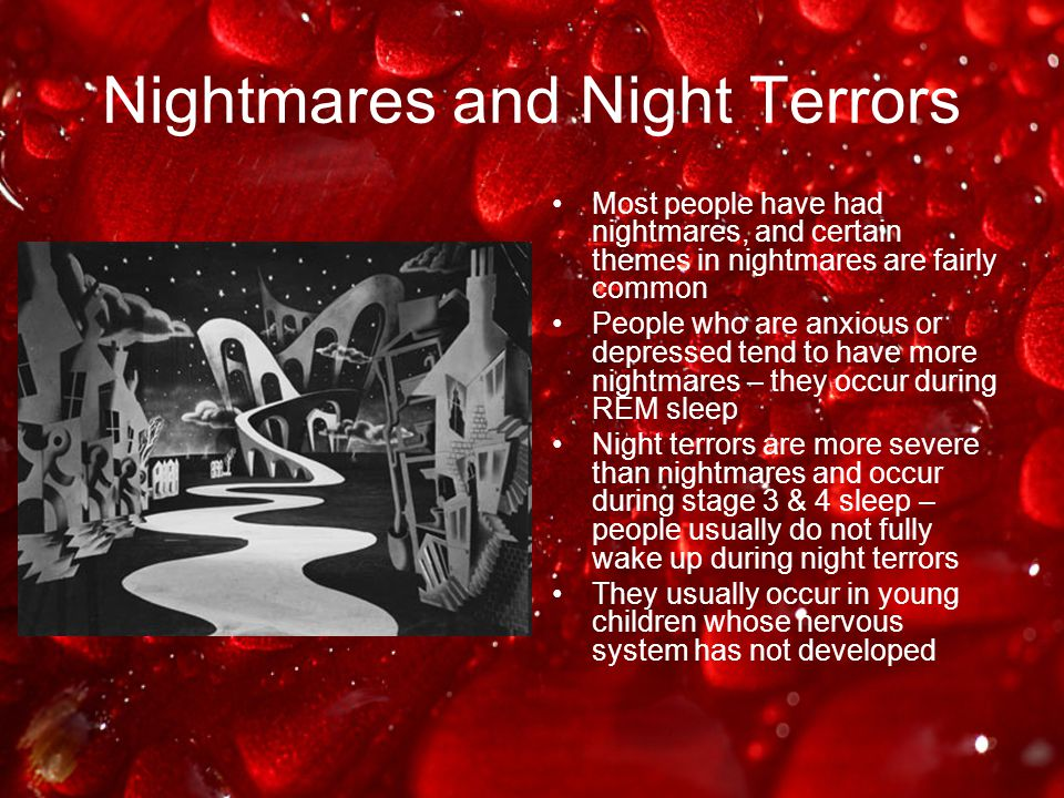 Nightmares and Night Terrors