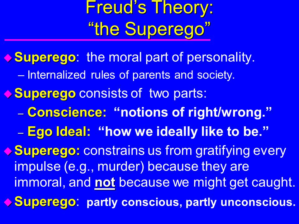 Freud's Theory: the Superego