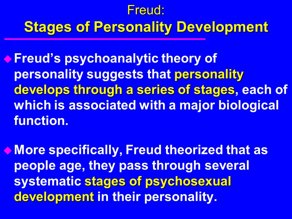 Freud: Stages of Personality Development