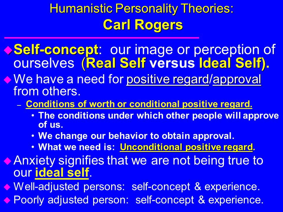 Humanistic Personality Theories: Carl Rogers