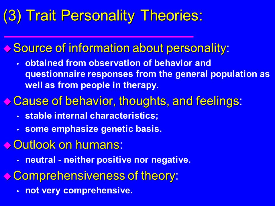 (3) Trait Personality Theories: