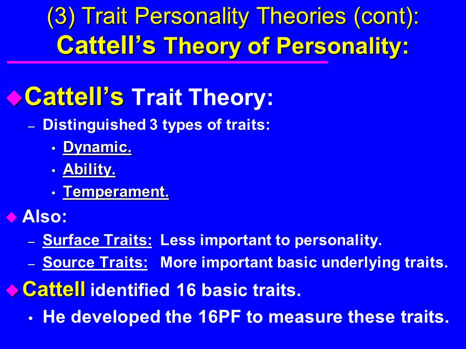 Cattell's Trait Theory: