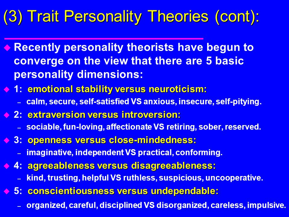 (3) Trait Personality Theories (cont):