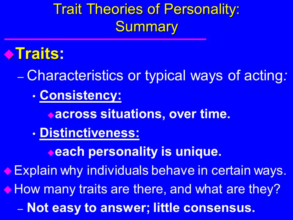 Trait Theories of Personality: Summary
