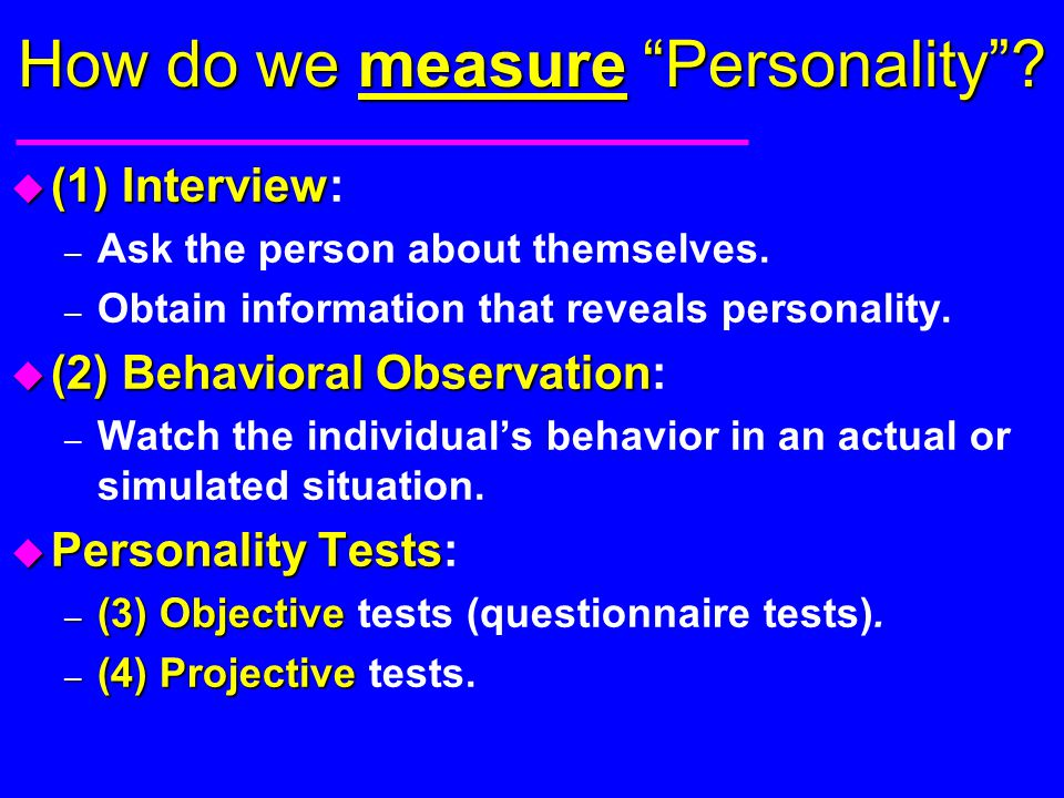 How do we measure Personality