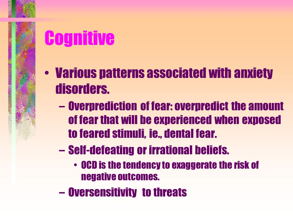 Cognitive Various patterns associated with anxiety disorders.