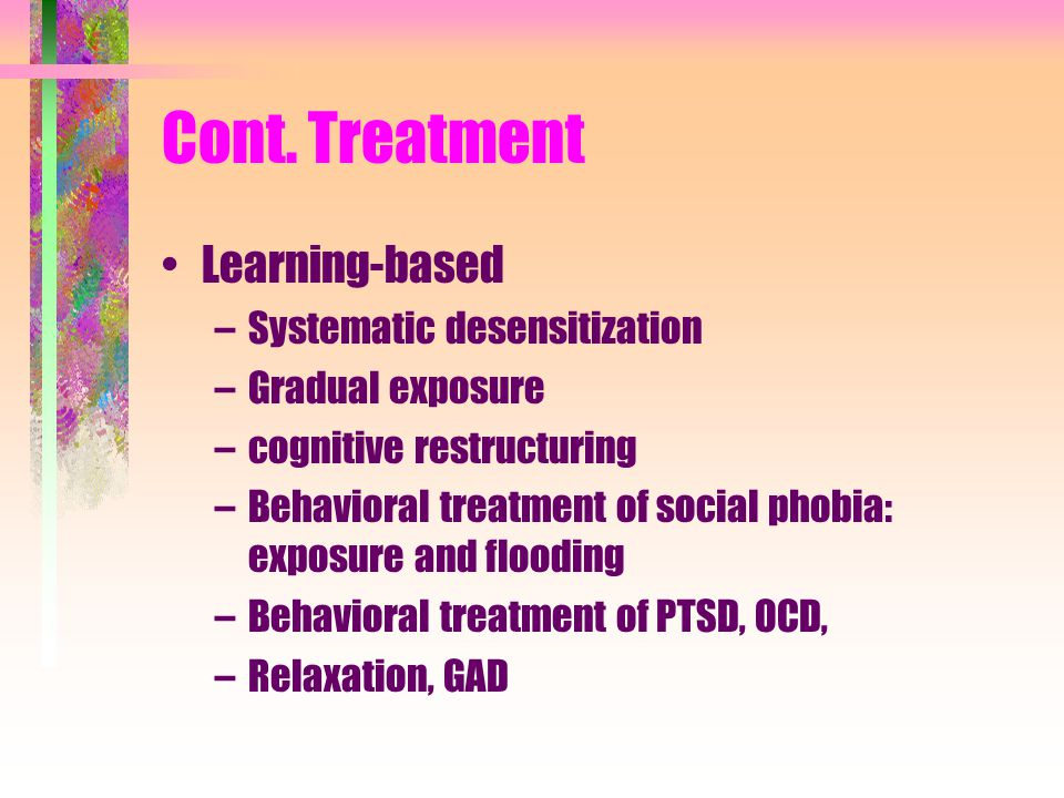 Cont. Treatment Learning-based Systematic desensitization