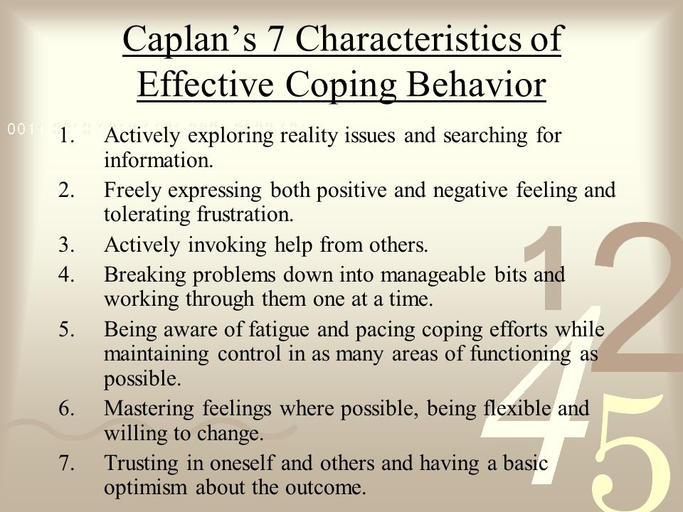Caplan's 7 Characteristics of Effective Coping Behavior