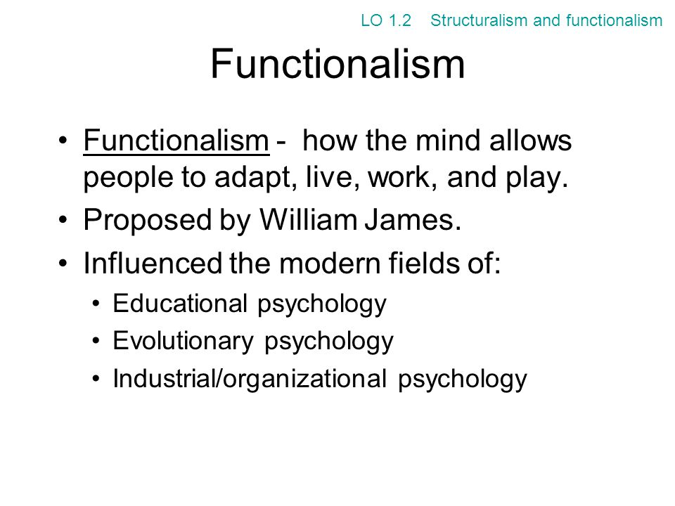 LO 1.2 Structuralism and functionalism