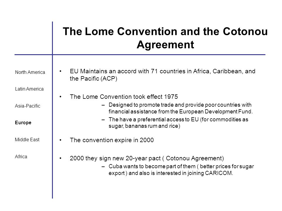 The Lome Convention and the Cotonou Agreement