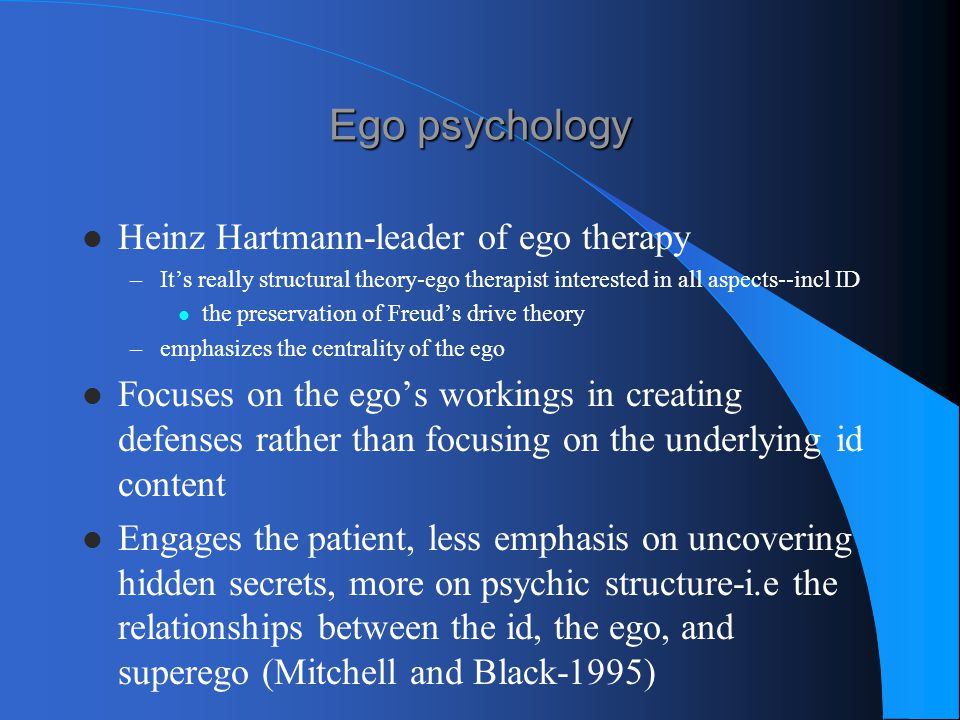 Ego psychology Heinz Hartmann-leader of ego therapy