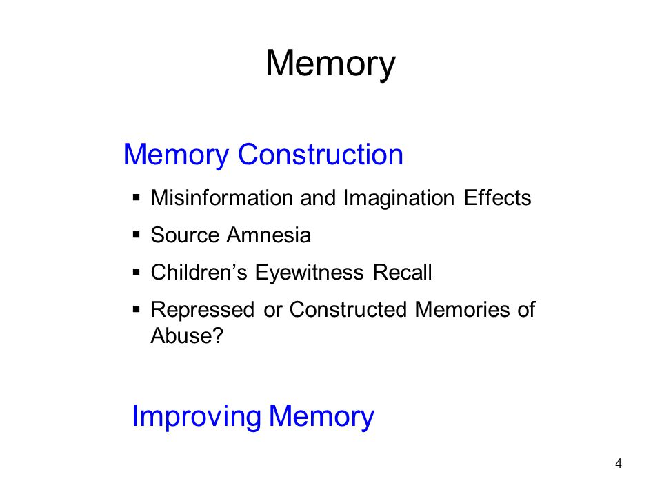 Memory Memory Construction Improving Memory