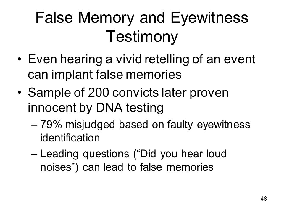 False Memory and Eyewitness Testimony