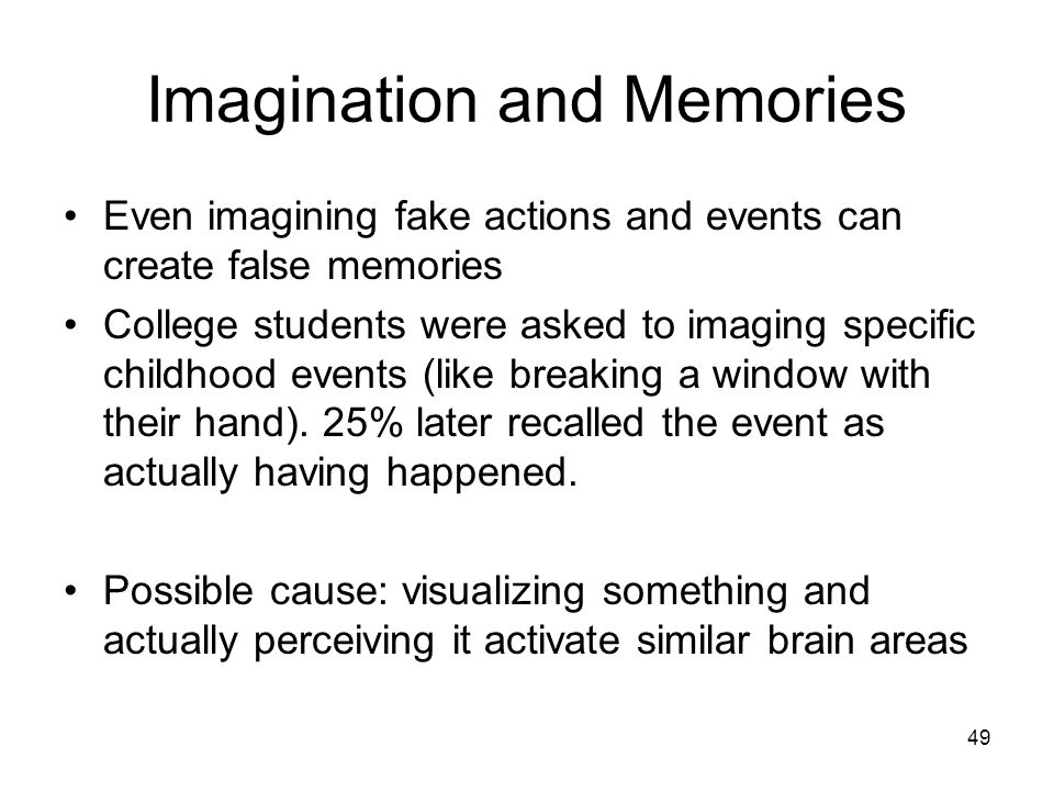 Imagination and Memories
