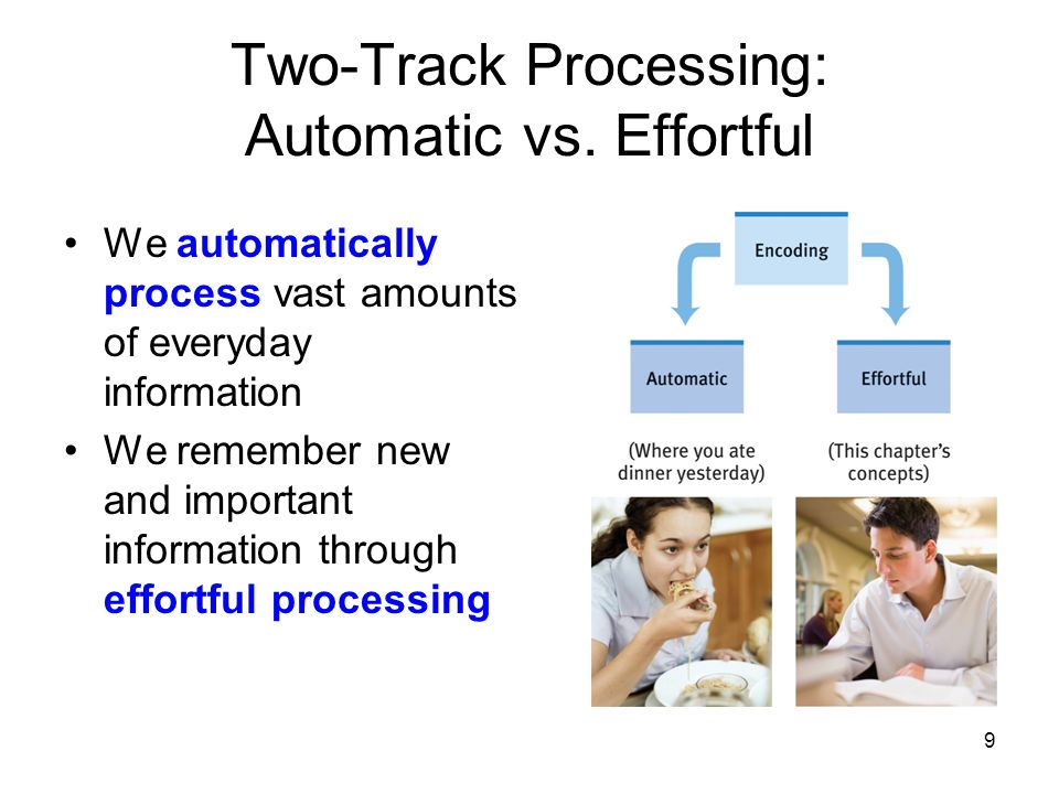 Two-Track Processing: Automatic vs. Effortful