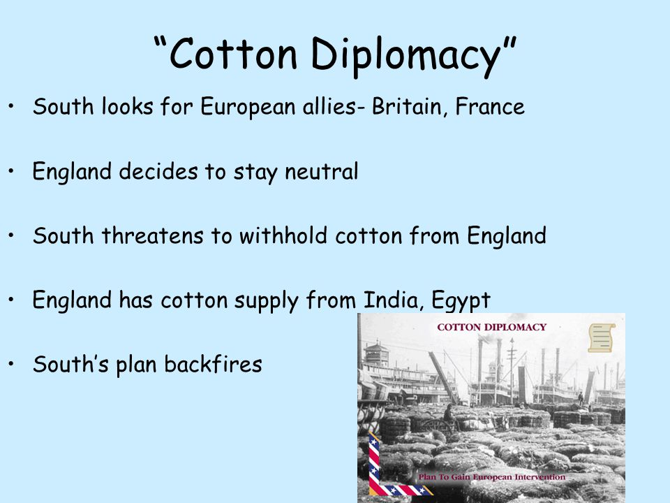 Cotton Diplomacy South looks for European allies- Britain, France