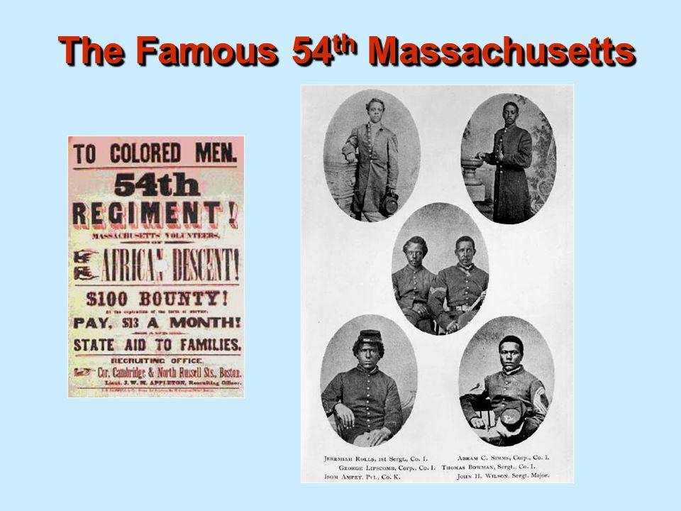 The Famous 54th Massachusetts