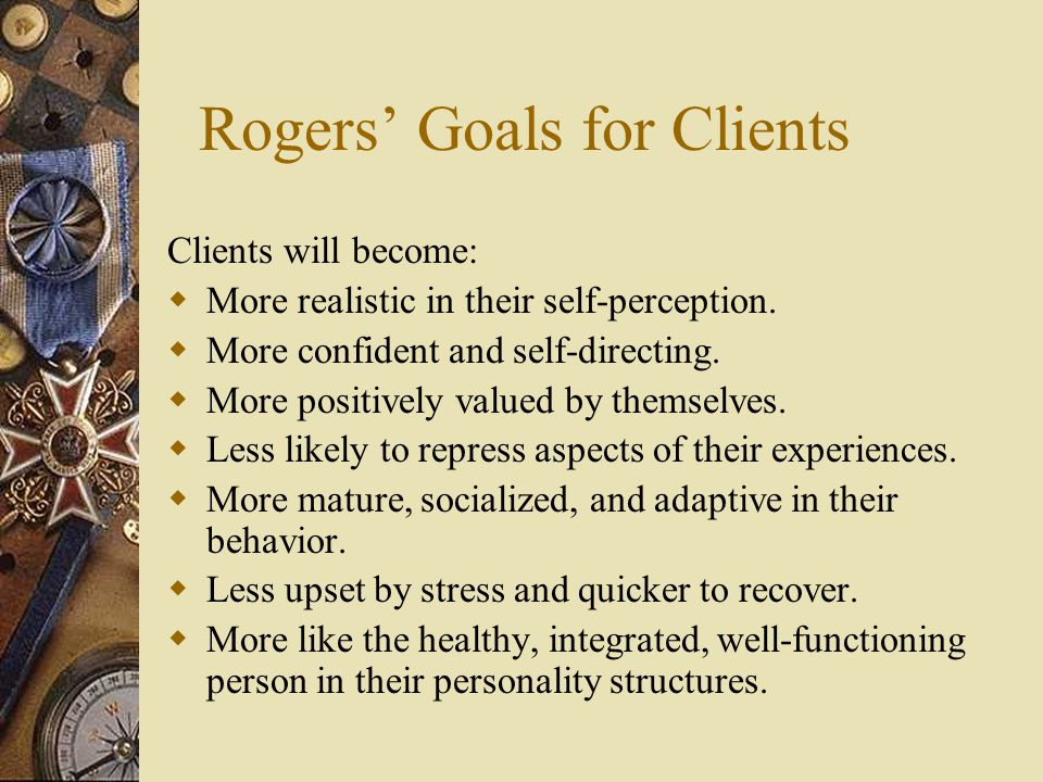 Rogers' Goals for Clients