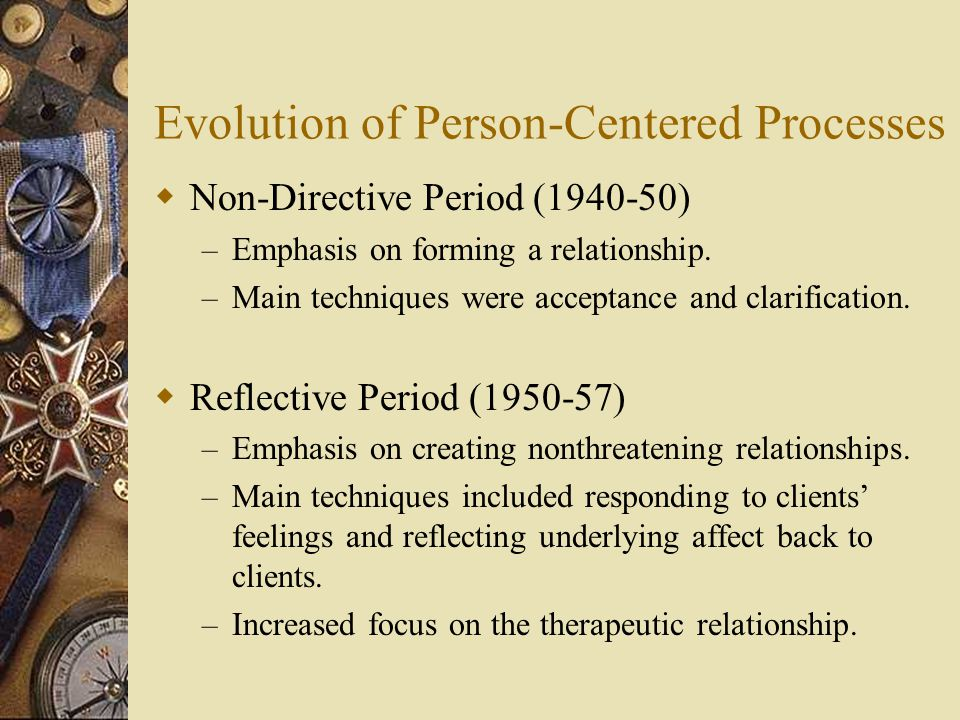 Evolution of Person-Centered Processes