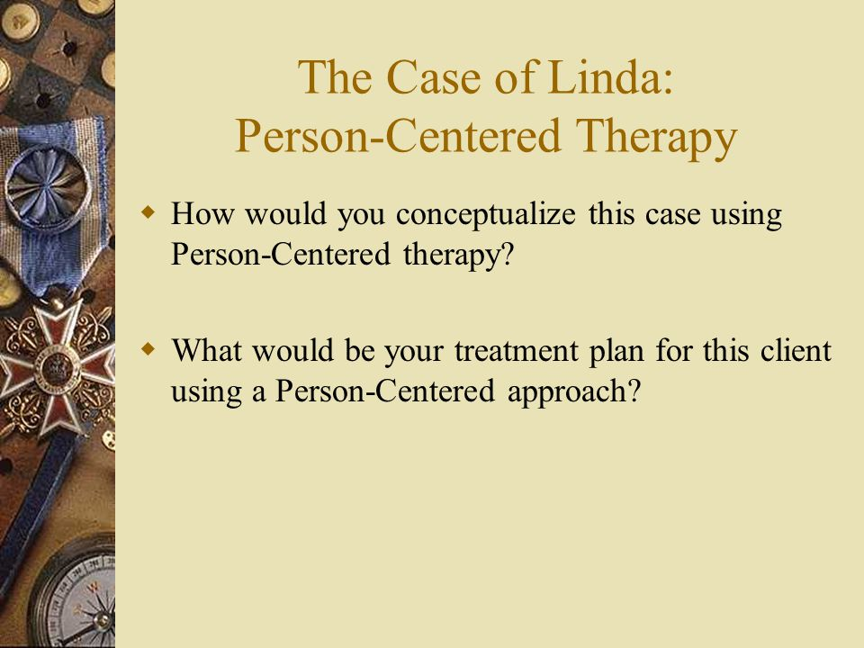 The Case of Linda: Person-Centered Therapy