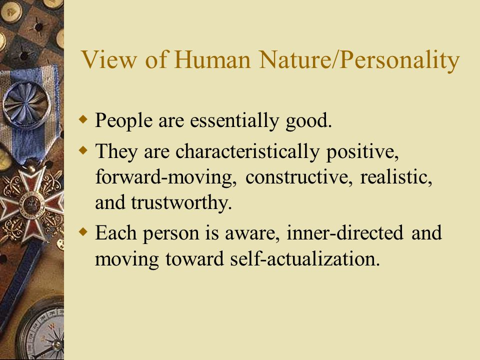 View of Human Nature/Personality