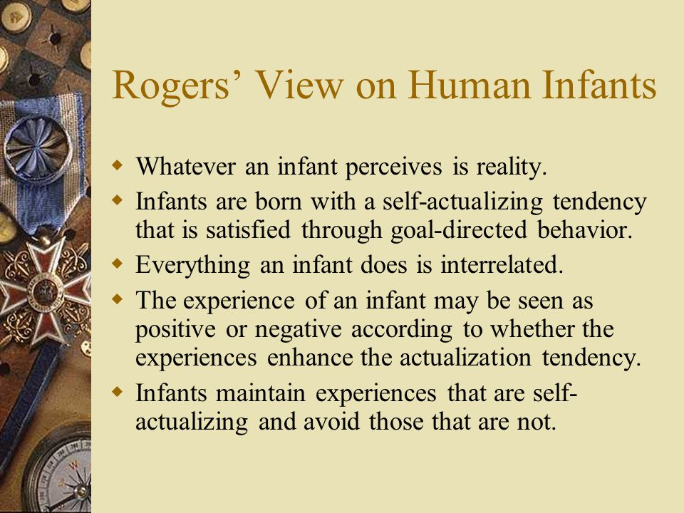 Rogers' View on Human Infants