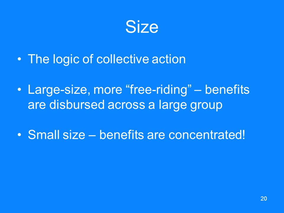 Size The logic of collective action