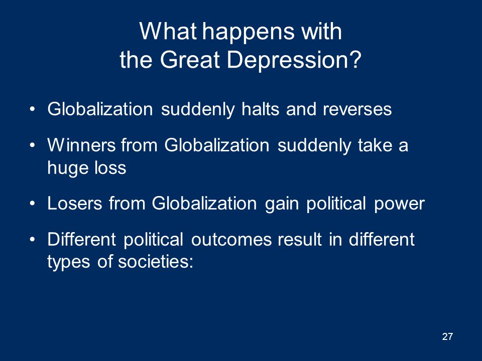What happens with the Great Depression