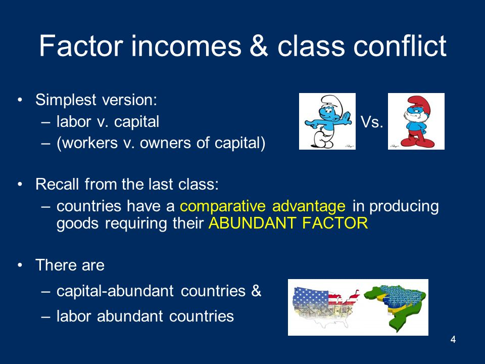 Factor incomes & class conflict