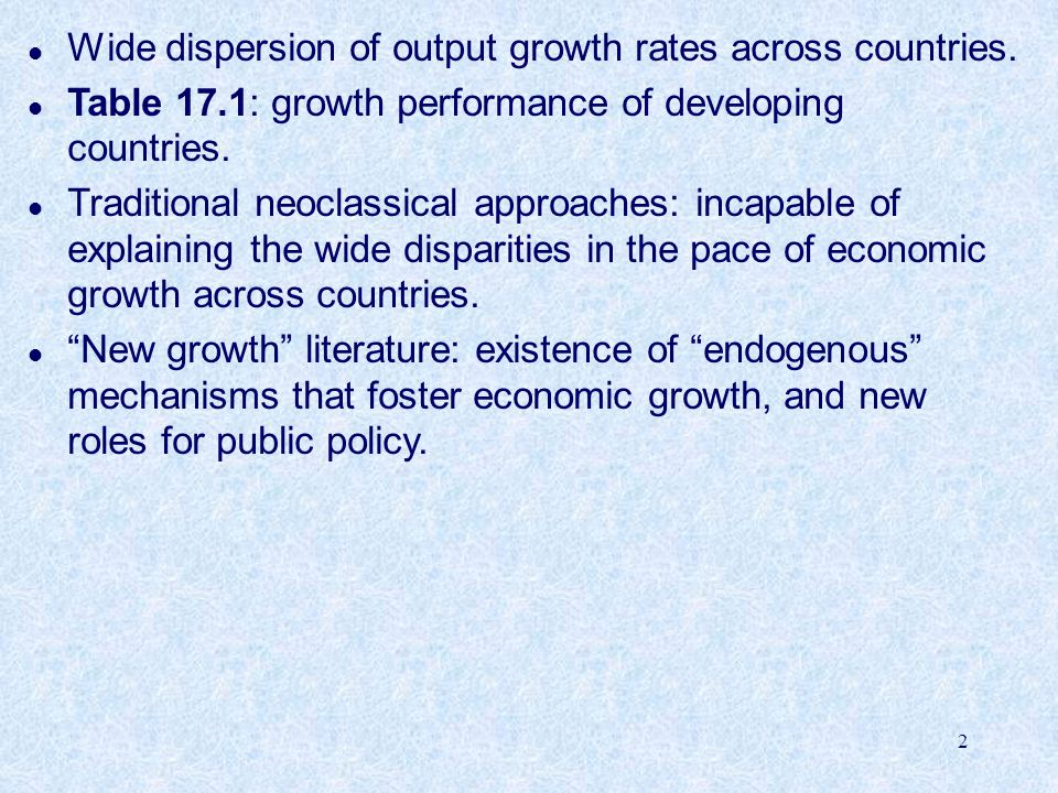 Wide dispersion of output growth rates across countries.