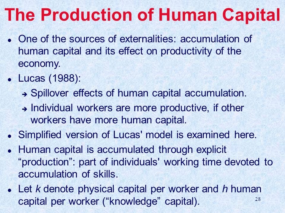 The Production of Human Capital
