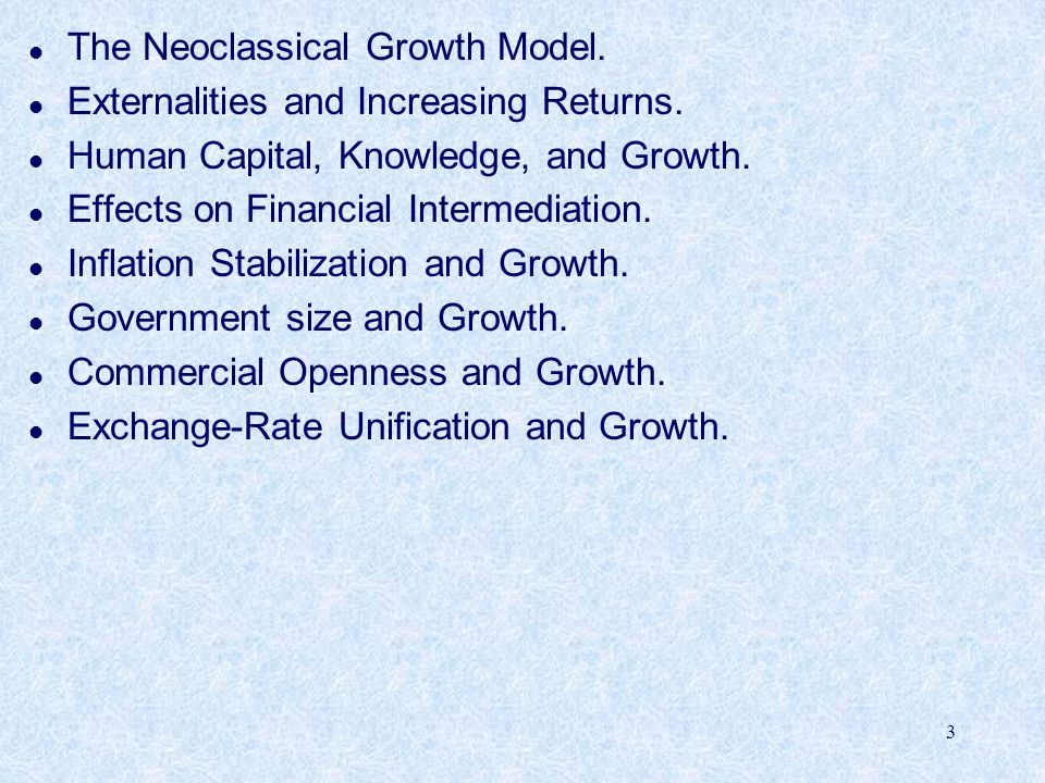 The Neoclassical Growth Model.