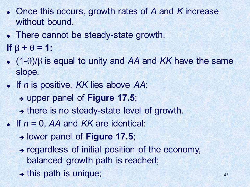 Once this occurs, growth rates of A and K increase without bound.