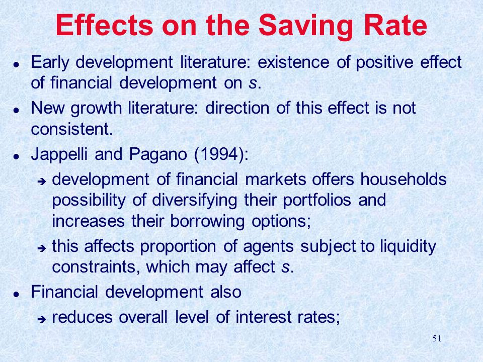 Effects on the Saving Rate