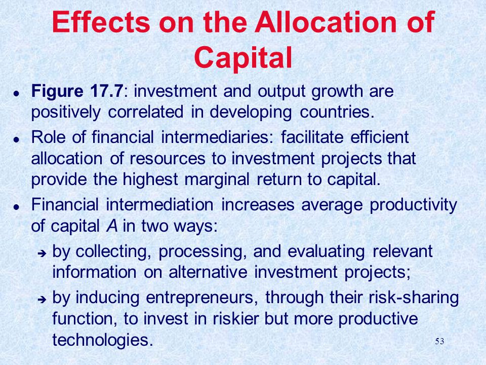 Effects on the Allocation of Capital
