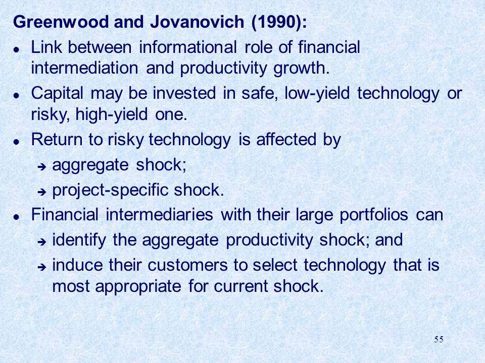 Greenwood and Jovanovich (1990):