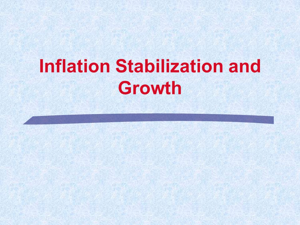 Inflation Stabilization and Growth