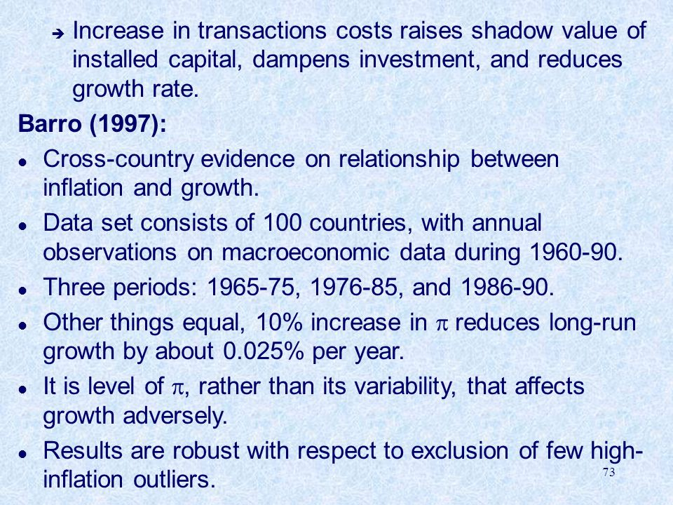 Increase in transactions costs raises shadow value of installed capital, dampens investment, and reduces growth rate.