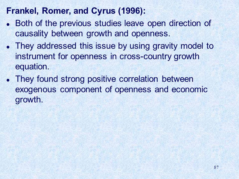 Frankel, Romer, and Cyrus (1996):