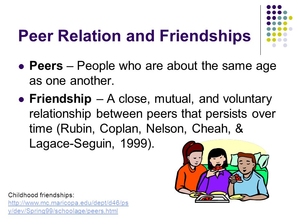 Peer Relation and Friendships