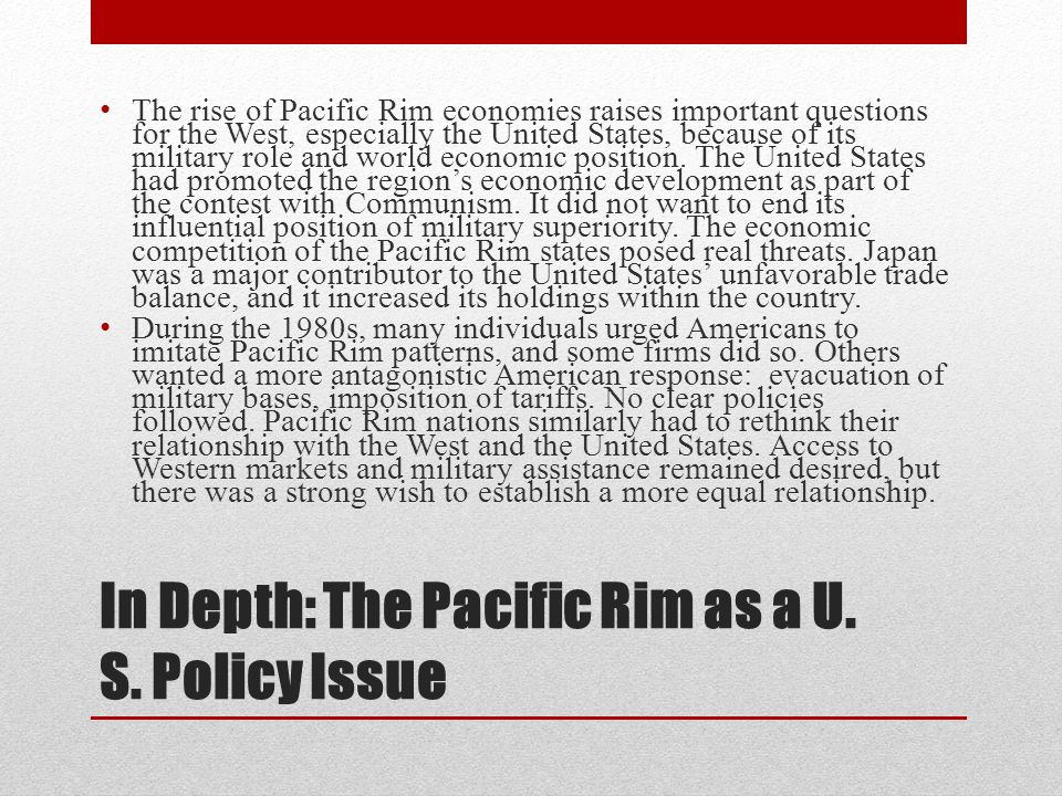 In Depth: The Pacific Rim as a U. S. Policy Issue