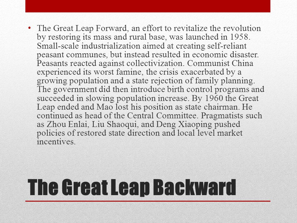 The Great Leap Backward