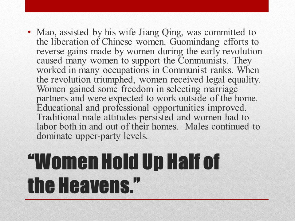 Women Hold Up Half of the Heavens.