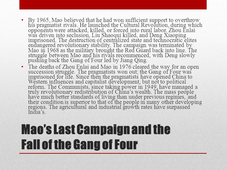 Mao's Last Campaign and the Fall of the Gang of Four