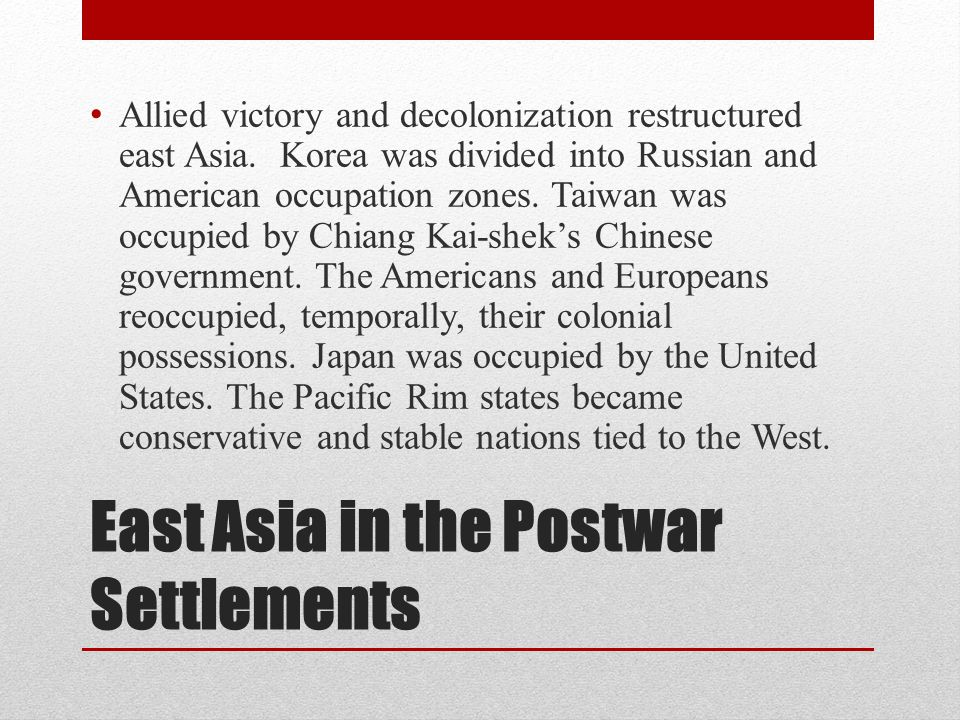 East Asia in the Postwar Settlements