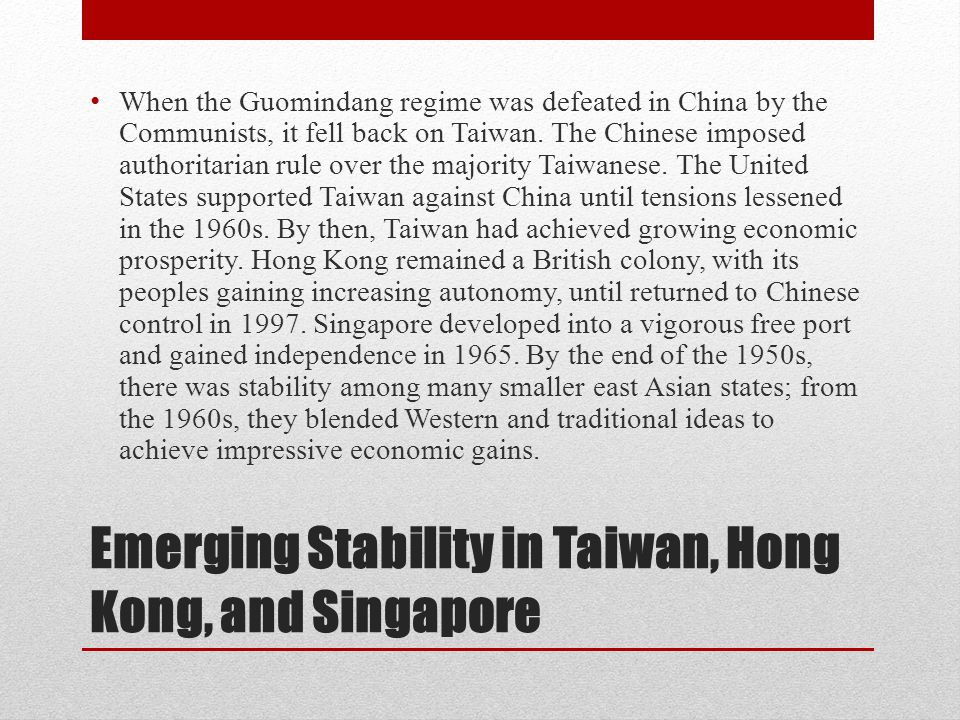 Emerging Stability in Taiwan, Hong Kong, and Singapore