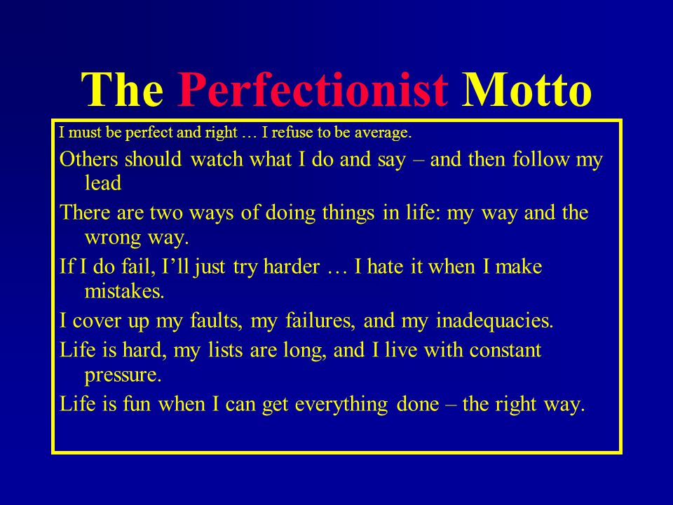 The Perfectionist Motto