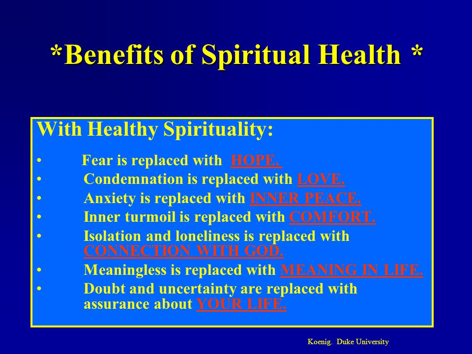 *Benefits of Spiritual Health *