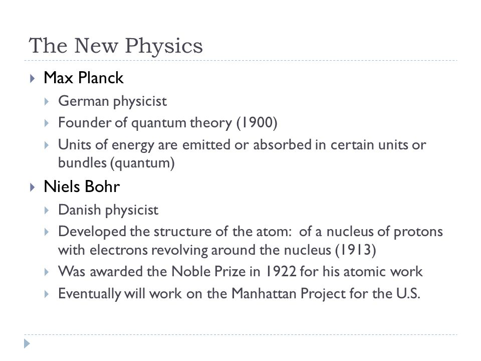 The New Physics Max Planck Niels Bohr German physicist